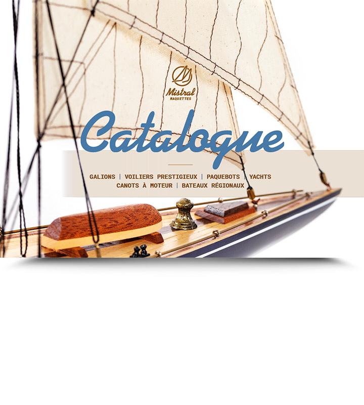 Catalogue de maquettes de bateaux Mistral Maquettes