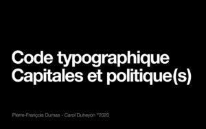 Code typographique : l'écriture en capitales (majuscules) dans le monde politique