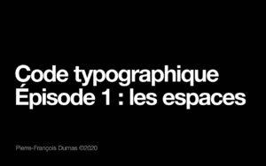 Générique vidéo code typo : les espaces