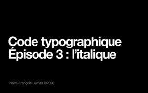Code typographique : l'emploi de l'italique